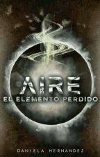 """""""El Elemento Perdido #4: Aire"""" [EN PAUSA] by DanielaHernandez1940"""