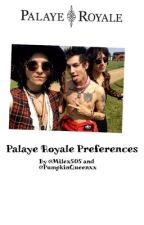 Palaye Royale Preference's  by PalayeRoyaleSoldier