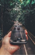 Suspects   by Peace_life_Nh