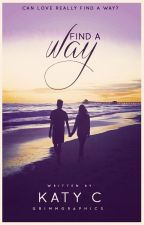 Find a Way by Katy-C