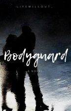 Bodyguard by Lifewillout_