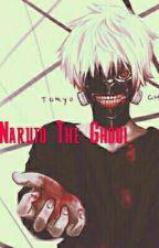 Naruto El Ghoul (Cancelada Por Motivos Del Autor) by Frost_Zero