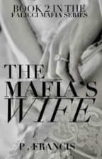The Mafia's Wife by CarrisHarper
