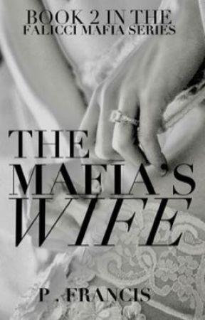 The Mafia's Wife by CarrisHarper
