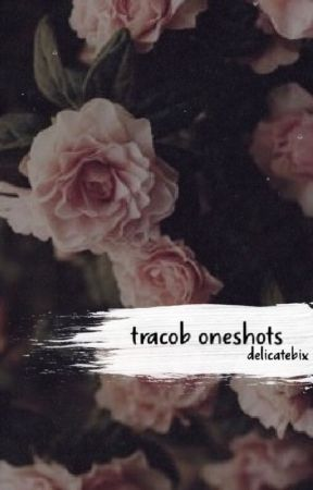 tracob oneshots by puppylovebix
