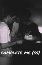 Complete Me(ss) by aatesw