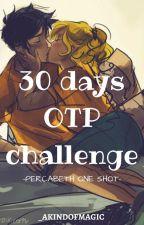 30 days OTP challenge // percabeth by _akindofmagic