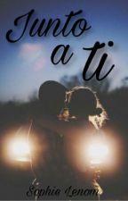 Junto A Ti by SophieLenom