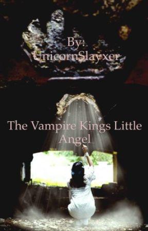 The Vampire Kings Little Angel by UnicornSlayxer