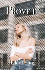Prove It by elizabethscott_