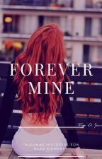 Forever Mine. by ABeautifulBlueDanube