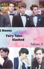 2 Moons - Fairy tales Slashed by Sakura_D