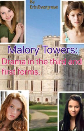 Malory Towers: Drama in the First and Third forms.  by ErinEvergreen