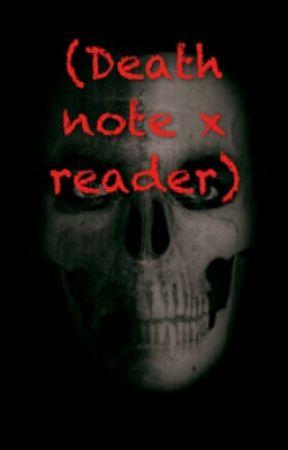 (Death note x reader) by CarissaPappas