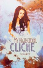 My Highschool Cliche by Farleydoll