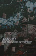 MAGIC→Albus Potter •CROSSOVER• by alsopidge
