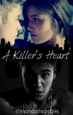 A Killer's Heart  by shitsandashsgiggles