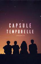 CAPSULE TEMPORELLE by larmesmauves
