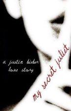 My Secret Juliet by MoonofNeptune