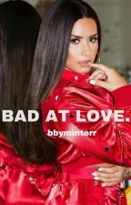 Bad At Love | G-Eazy - COMMING SOON. by bbyminterr