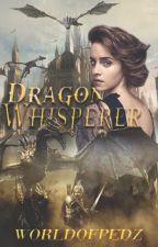 Dragon Whisperer by WorldofPedz