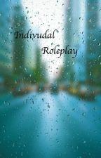 Individual Roleplay by RisingSun22