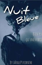 Nuit bleue by LaFollePsycopathe