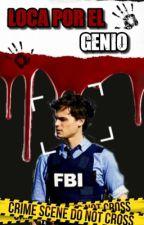 Loca por el Genio (Spencer Reid y Tu)  by crybabyxxxz