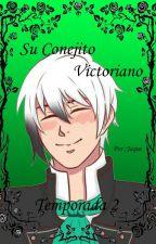Su Conejito Victoriano (Temporada 2) by Vaizata