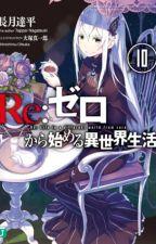 Re zero Kara hajimeru isekai seikatsu volumen 10 by EmiliaSubaru100