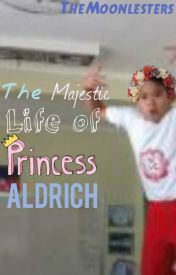 Life of The Magnificent Aldrich by TheMoonLesters