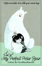 My Perfect Polar Bear by VLeeRhysMancini