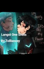 Langst One Shots  by tolllancey