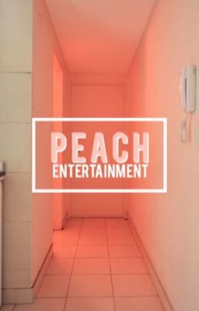 Peach Entertainment → Open af by PEACHYJIRIN