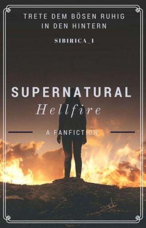 SUPERNATURAL - Hellfire by sibirica_1