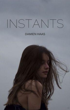 Instants // Damien Haas by sasha-sashy