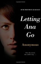 Letting Ana Go by fearful_heart2
