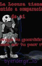 La Locura Tiene Sentido A Comparación De Ti (errorink) (yaoi) by endergir_lis