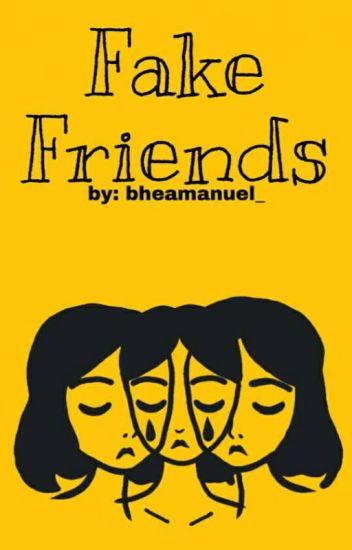Fake Friends POETRY Bhea Manuel Wattpad