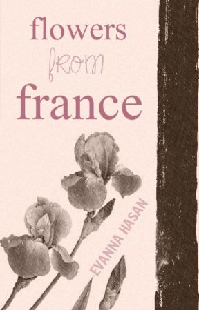 Flowers from France by scenicstars