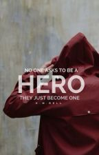 Hero | Original [2] by kmbell92