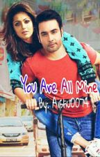 Rishbala OS - You Are All Mine   by aishu0074