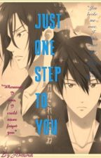 Just one step to you (RinHaru fanfic) Boyxboy by amainia