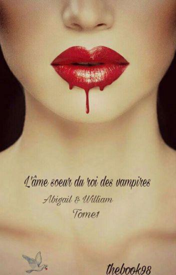 L'âme soeur du roi des vampires