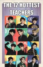 Me and The 12 hottest teachers [EXO] by missbroom