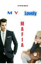 My Lovely Mafia by firdiwrmple