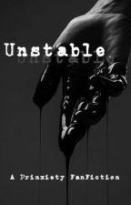 Unstable || Prinxiety by xxxtempestxxx