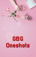 GBG one shots. by kryhoez