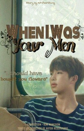 When I Was Your Men (Kim Namjoon y Tú) by KimYooriJung