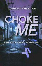 choke me [sunwoo] by LJthemainrapper